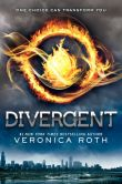 Book Cover Image. Title: Divergent (Divergent Series #1), Author: Veronica Roth