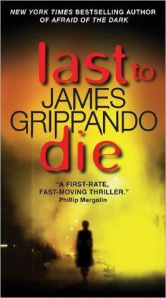 Last to Die (Jack Swyteck Series #3)