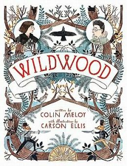 Wildwood (The Wildwood Chronicles Series #I)