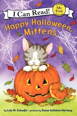 Happy Halloween, Mittens (My First I Can Read Series)