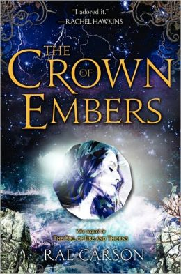 The Crown of Embers (Girl of Fire and Thorns Series #2)