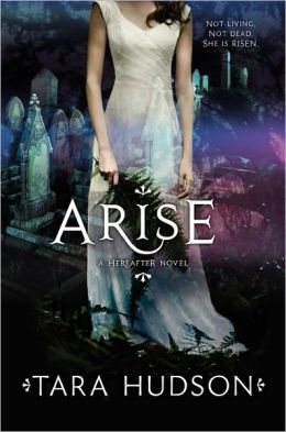 Arise (Hereafter Trilogy Series #2)