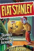 Book Cover Image. Title: Stanley's Christmas Adventure (Flat Stanley Series), Author: Jeff Brown