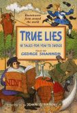 Book Cover Image. Title: True Lies, Author: George Shannon