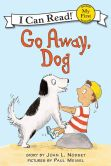 Book Cover Image. Title: Go Away, Dog, Author: Joan L. Nodset