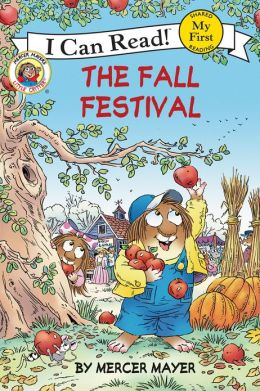 Little Critter: The Fall Festival: My First I Can Read