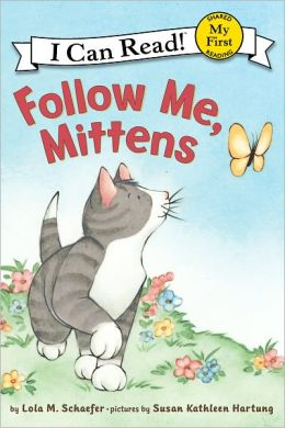 Follow Me, Mittens: My First I Can Read