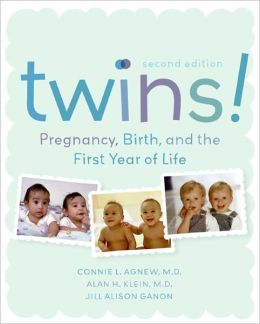 Twins! 2e: Pregnancy, Birth and the First Year of Life