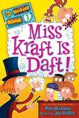 Book Cover Image. Title: My Weirder School #7:  Miss Kraft Is Daft!, Author: Dan Gutman