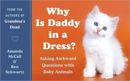 Why Is Daddy in a Dress?