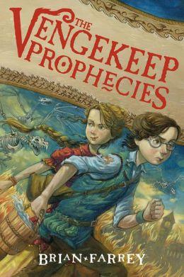 The Vengekeep Prophecies (Vengekeep Prophecies Series #1)