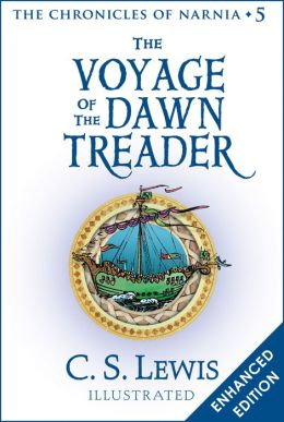 The Voyage of the Dawn Treader (Chronicles of Narnia Series #5) (Enhanced Edition)