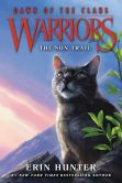 Book Cover Image. Title: Warriors:  Dawn of the Clans #1: The Sun Trail, Author: Erin Hunter