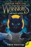 Book Cover Image. Title: The First Battle (Warriors:  Dawn of the Clans Series #3), Author: Erin Hunter
