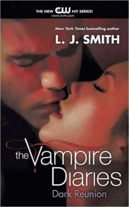 Dark Reunion (Vampire Diaries Series #4)