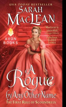 A Rogue by Any Other Name (Rules of Scoundrels Series #1)