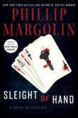 Book Cover Image. Title: Sleight of Hand, Author: Phillip Margolin