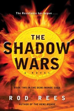 The Shadow Wars: Book Two in the Demi-Monde Saga
