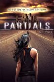 Book Cover Image. Title: Partials, Author: Dan Wells
