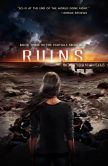 Book Cover Image. Title: Ruins (Partials Sequence Series #3), Author: Dan Wells