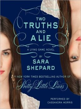 Two Truths and a Lie (The Lying Game Series #3)