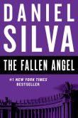 Book Cover Image. Title: The Fallen Angel (Gabriel Allon Series #12), Author: Daniel Silva
