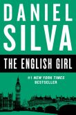 Daniel Silva - The English Girl (Gabriel Allon Series #13)