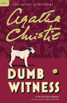 Dumb Witness (Hercule Poirot Series)