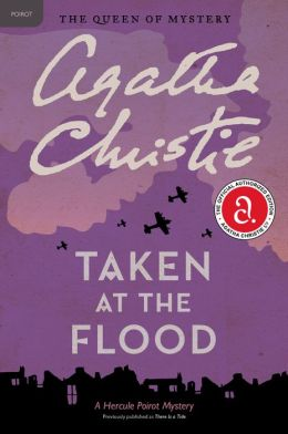 Taken at the Flood (Hercule Poirot Series)
