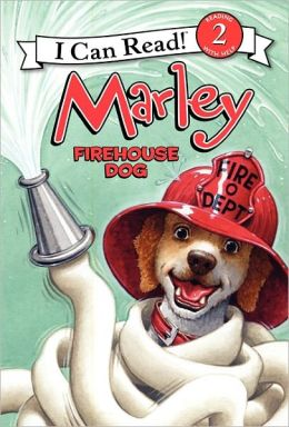 Marley: Firehouse Dog (I Can Read Book 2 Series)