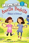 Book Cover Image. Title: Amelia Bedelia Makes a Friend, Author: Herman Parish