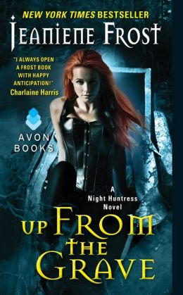 Up From the Grave (Night Huntress Series #7)