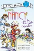 Book Cover Image. Title: Fancy Nancy and the Delectable Cupcakes (I Can Read Book 1 Series), Author: Jane O'Connor