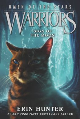 Sign of the Moon (Warriors: Omen of the Stars Series #4)