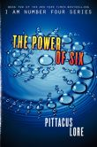 Book Cover Image. Title: The Power of Six (Lorien Legacies Series #2), Author: Pittacus Lore