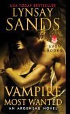 Book Cover Image. Title: Vampire Most Wanted:  An Argeneau Novel, Author: Lynsay Sands