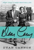 Book Cover Image. Title: Dear Cary:  My Life with Cary Grant, Author: Dyan Cannon