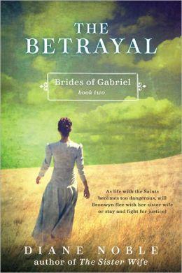 The Betrayal (Brides of Gabriel Series #2)