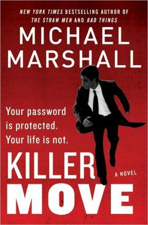 Killer Move: A Novel