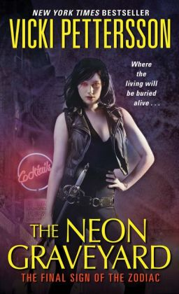 The Neon Graveyard (Signs of the Zodiac Series #6)