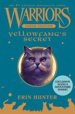 Yellowfang's Secret (Warriors Super Edition Series)