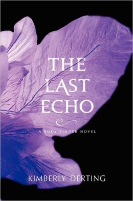 The Last Echo (Body Finder Series #3)