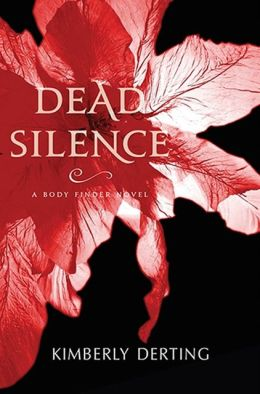 Dead Silence (Body Finder Series #4)