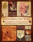 Book Cover Image. Title: Guillermo del Toro Cabinet of Curiosities:  My Notebooks, Collections, and Other Obsessions, Author: Guillermo del Toro