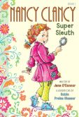 Book Cover Image. Title: Fancy Nancy:  Nancy Clancy, Super Sleuth, Author: Jane O'Connor