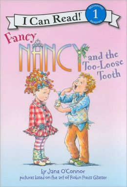 Fancy Nancy and the Too-Loose Tooth (I Can Read Book 1 Series)