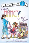 Book Cover Image. Title: Fancy Nancy:  Too Many Tutus, Author: Jane O'Connor