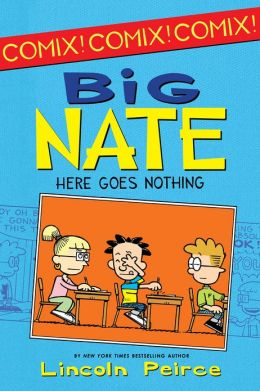 Big Nate: Here Goes Nothing (PagePerfect NOOK Book)