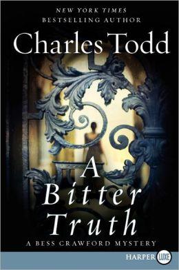 A Bitter Truth (Bess Crawford Series #3)