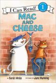 Book Cover Image. Title: Mac and Cheese (I Can Read Book 1 Series), Author: Sarah Weeks